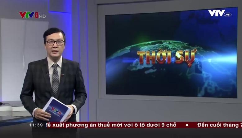 Bản tin 11h30 VTV8 - 17/8/2017