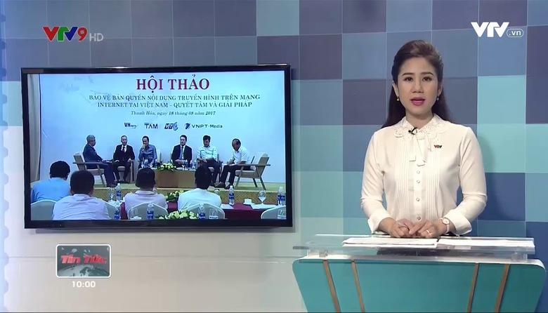 Tin tức 10h VTV9 - 19/8/2017