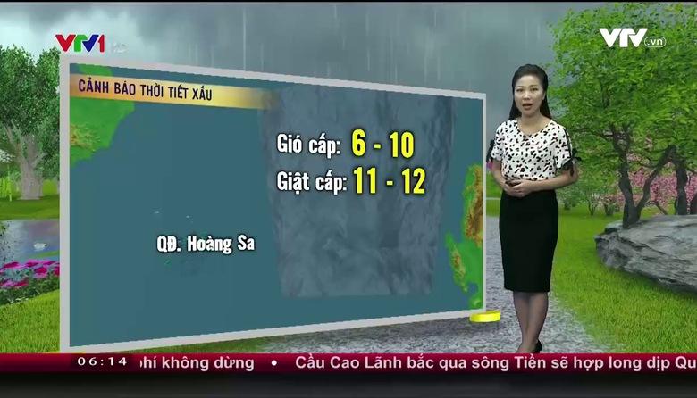 Bản tin thời tiết 6h10 - 22/8/2017